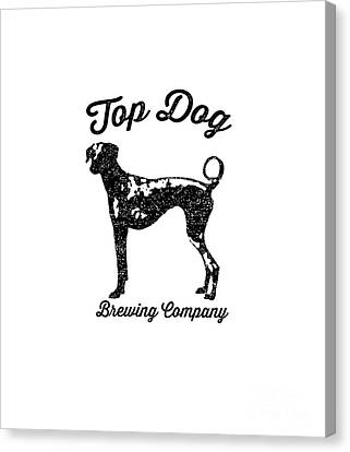 Top Dog Brewing Company Tee Canvas Print by Edward Fielding