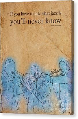 Trombon Trio - Louis Quote Canvas Print by Pablo Franchi