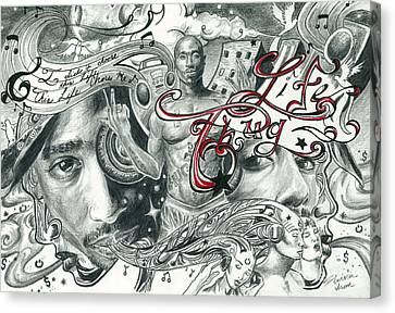 Tupac Isnt Dead He Lives In Your Head Canvas Print by Demaries Isom