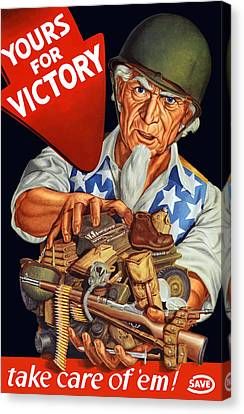 Uncle Sam - Yours For Victory Canvas Print by War Is Hell Store