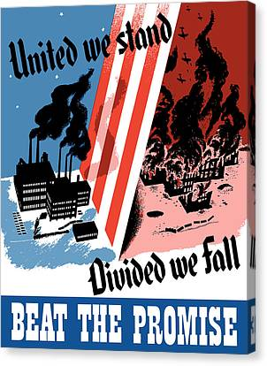 United We Stand Divided We Fall Canvas Print by War Is Hell Store