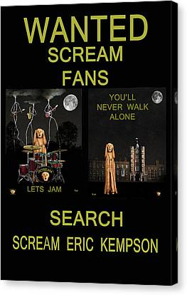 Wanted Scream Fans Canvas Print by Eric Kempson