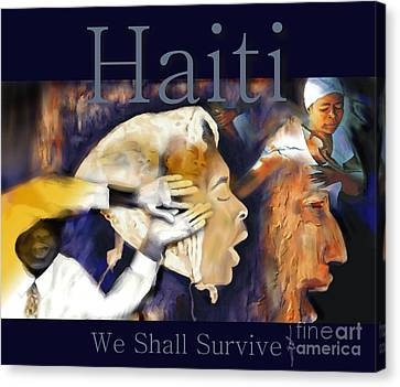We Shall Survive Haiti Poster Canvas Print by Bob Salo