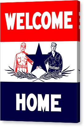 Vintage Welcome Home Military Sign Canvas Print by War Is Hell Store