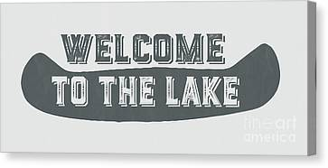 Welcome To The Lake Sign Canvas Print by Edward Fielding