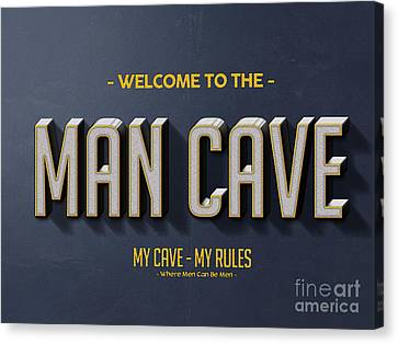 Welcome To The Man Cave Canvas Print by Edward Fielding