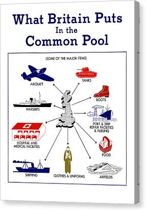 What Britain Puts In The Common Pool Canvas Print by War Is Hell Store
