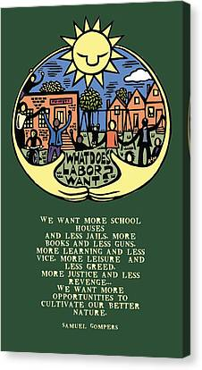 What Does Labor Want? Canvas Print by Ricardo Levins Morales
