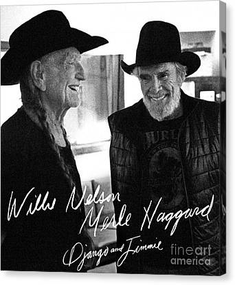 Willie And Merle Autographed Canvas Print by Pd