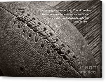 Winning Quote From Vince Lombardi Canvas Print by Edward Fielding