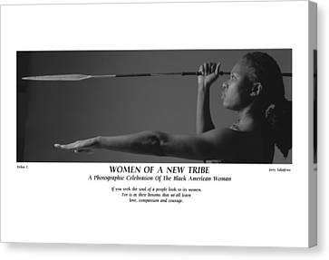 Women Of A New Tribe - Debra With Spear Canvas Print by Jerry Taliaferro