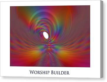 Worship Builder Canvas Print by Jeff Haworth