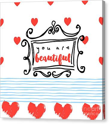 Doodle Art Canvas Print featuring the painting You Are Beautiful by Mindy Sommers