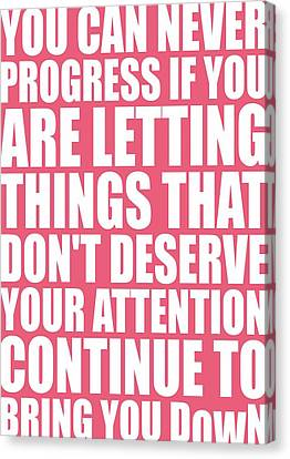 You Can Never Progress If You Are Letting Gym Inspirational Quotes Poster Canvas Print by Lab No 4