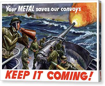 Your Metal Saves Our Convoys Canvas Print by War Is Hell Store