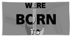 Baby We Were Born To Run Hand Towel by Gina Dsgn