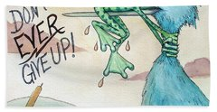 Do Not Ever Give Up Hand Towel by Joey Nash