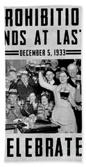 Prohibition Ends Celebrate Hand Towel by Jon Neidert
