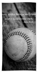 Babe Ruth Baseball Quote Hand Towel by Edward Fielding