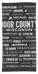 Places Of Door County On Gray Hand Towel by Christopher Arndt