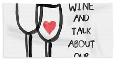 Wine And Cats- Art By Linda Woods Bath Towel by Linda Woods