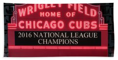 Wrigley Field Marquee Cubs Champs 2016 Front Hand Towel by Steve Gadomski