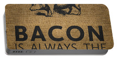 Bacon Is Always The Secret Ingredient Portable Battery Charger by Nancy Ingersoll