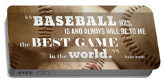 Baseball Print With Babe Ruth Quotation Portable Battery Charger by Lisa Russo