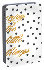Enjoy The Little Things Portable Battery Charger by South Social Graphics