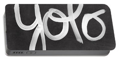You Only Live Once Portable Battery Charger by Linda Woods