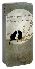 Love You To The Moon And Back Portable Battery Charger by Linda Lees
