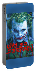 Joker - Why So Serioius? Portable Battery Charger by Bill Pruitt