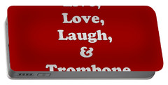Live Love Laugh And Trombone 5607.02 Portable Battery Charger by M K  Miller