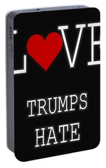 Love Trumps Hate Portable Battery Charger by Dan Sproul