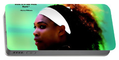 Serena Williams Motivational Quote 1a Portable Battery Charger by Brian Reaves