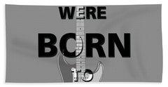 Baby We Were Born To Run Beach Sheet by Gina Dsgn