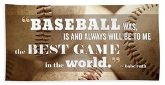 Baseball Print With Babe Ruth Quotation Beach Towel by Lisa Russo