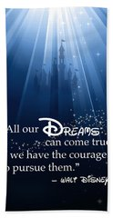 Dreams Can Come True Beach Towel by Nancy Ingersoll