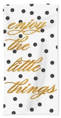 Enjoy The Little Things Beach Sheet by South Social Graphics