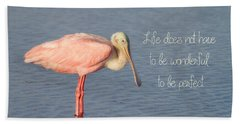 Life Wonderful And Perfect Beach Towel by Kim Hojnacki