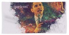 Barack Obama Quote Digital Cosmic Artwork Beach Towel by Georgeta Blanaru