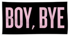 Boy, Bye Beach Towel by Randi Fayat