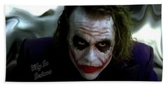 Heath Ledger Joker Why So Serious Beach Towel by David Dehner
