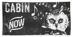 Singing Owl Cabin Rustic Sign Beach Towel by Mindy Sommers