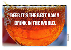 Beer Quote By Jack Nicholson Carry-all Pouch by David Lee Thompson