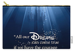 Dreams Can Come True Carry-all Pouch by Nancy Ingersoll