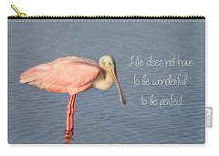 Life Wonderful And Perfect Carry-all Pouch by Kim Hojnacki