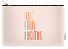 Live Your Dreams Wall Decal Wall Words Quotes, Poster Carry-all Pouch by Lab No 4 - The Quotography Department