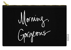 Morning Gorgeous Carry-all Pouch by South Social Studio