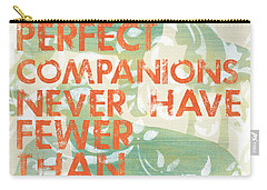 Our Perfect Companion Carry-all Pouch by Debbie DeWitt
